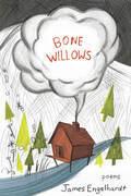 Bone Willows