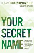 You Secret Name