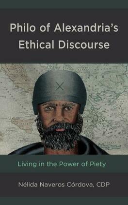 Philo of Alexandria's Ethical Discourse