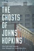 The Ghosts of Johns Hopkins