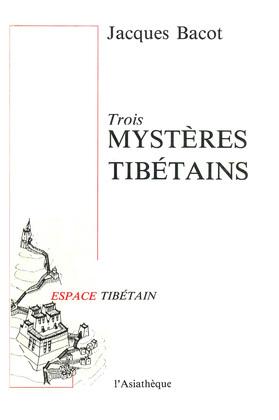 Trois mystères tibétains