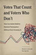 Votes That Count and Voters Who Don't