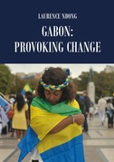 Gabon: Provoking Change