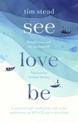 See, Love, Be