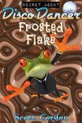 Secret Agent Disco Dancer: Frosted Flake