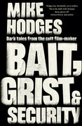 Bait, Grist and Security