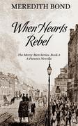 When Hearts Rebel