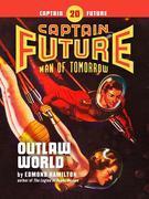 Captain Future #20: Outlaw World