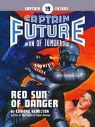 Captain Future #19: Red Sun of Danger