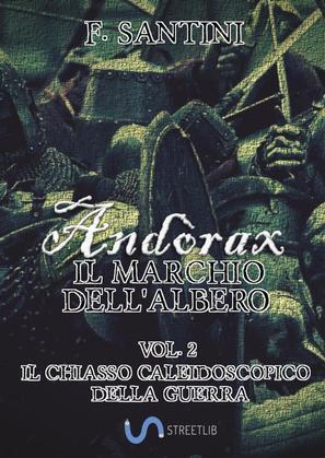 Andòrax, Il marchio dell'albero Vol. 2