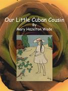 Our Little Cuban Cousin