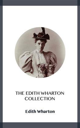 The Edith Wharton Collection