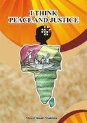 I Think Peace and Justice