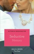 Seductive Memory (Mills & Boon Kimani) (Moonlight and Passion, Book 1)