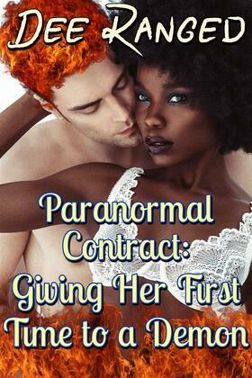 Paranormal Contract: Giving Her First Time to a Demon
