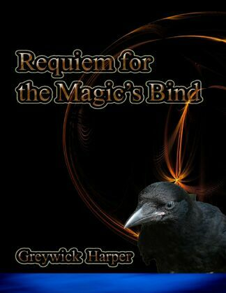 Requiem for the Magic's Bind
