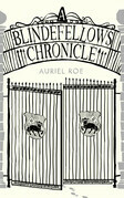 A Blindefellows Chronicle