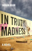 In Truth, Madness