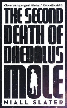 Second Death of Daedalus Mole