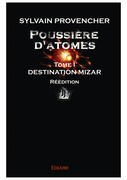 Poussière d'atomes - Tome I - Réédition