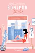 Bonjour Girl - Tome 1