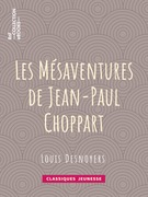 Les Mésaventures de Jean-Paul Choppart