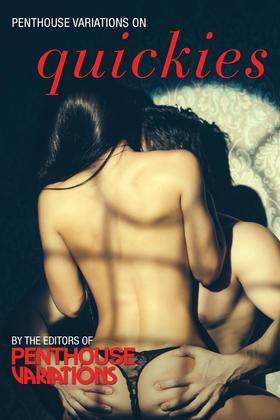 Penthouse Variations on Quickies