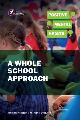 Positive Mental Health: A Whole School Approach