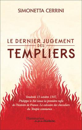 Le dernier jugement des Templiers