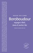 Boroboudour voyage à Bali, Java et autres îles