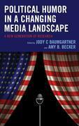 Political Humor in a Changing Media Landscape