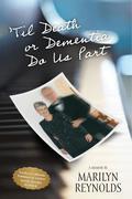 'Til Death or Dementia Do us Part