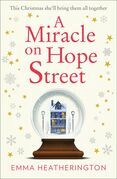 A Miracle on Hope Street: The most heartwarming Christmas romance of 2018!