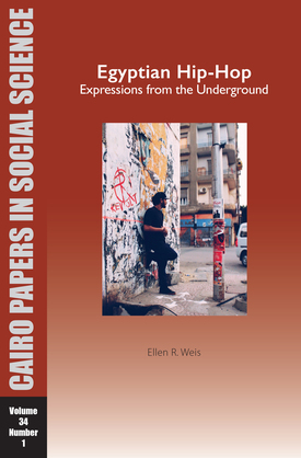 Egyptian Hip-Hop: Expressions from the Underground
