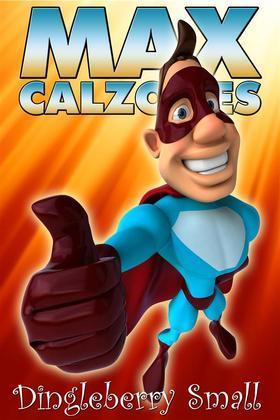 Max Calzones