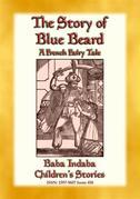 THE STORY OF BLUEBEARD - A French Fairytale