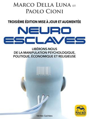 Neuro-Esclaves (3ième mise à jour)