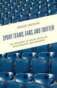 Sport Teams, Fans, and Twitter