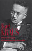 Karl Kraus - Phare et brûlot de la modernité viennoise