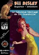 Le fabuleux héritage de Sir Grandville