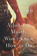 [A Job You Mostly Won't Know How to Do]