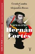 Cara o cruz: Hernán Cortés