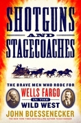 Shotguns and Stagecoaches