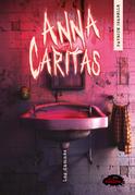 Anna Caritas: Les damnés