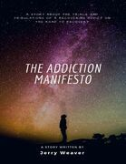 The Addiction Manifesto