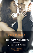 The Spaniard's Pleasurable Vengeance (Mills & Boon Modern)