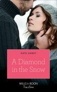 A Diamond In The Snow (Mills & Boon True Love)