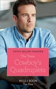 The Texas Cowboy's Quadruplets (Mills & Boon True Love) (Texas Legends: The McCabes, Book 3)