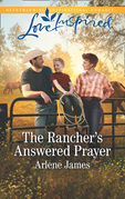 The Rancher's Answered Prayer (Mills & Boon Love Inspired) (Three Brothers Ranch, Book 1)