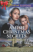 Amish Christmas Secrets (Mills & Boon Love Inspired Suspense) (Amish Protectors)
